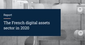 The French digital assets sector in 2020