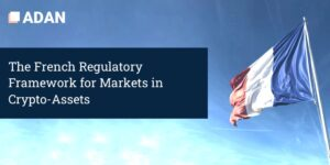 The French Regulatory Framework for Markets in Crypto-Assets